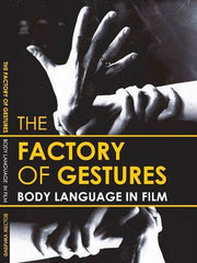 Factory of Gestures | Body Language in Film