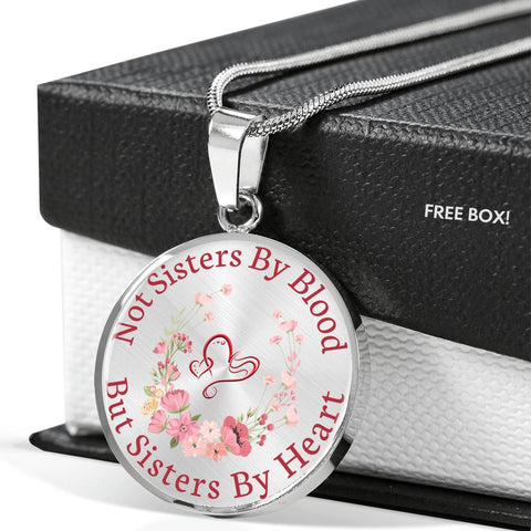 Not Sisters By Blood But Sisters By Heart Luxury Pendant Gift for Best Friend Necklace