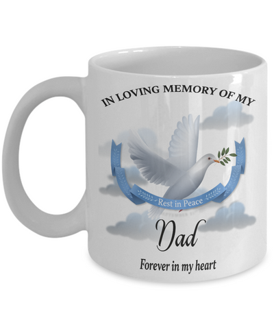 Dad Memorial Remembrance Mug Forever in My Heart In Loving Memory Bereavement Gift for Support and Strength Coffee Cup