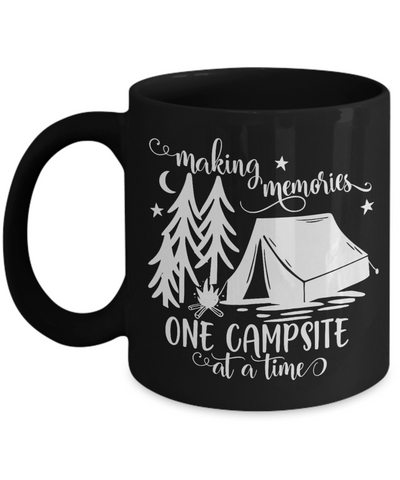 Making Memories One Campsite at a Time Black Mug Gift Camping Camp Adventure Novelty Birthday Ceramic Coffee Cup