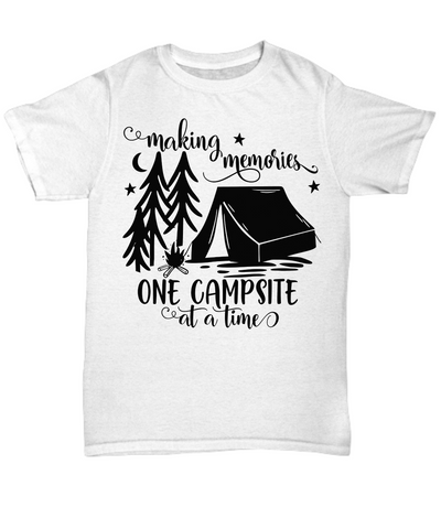 Making Memories One Campsite at a Time T-Shirt Gift Camping Camp Adventure Novelty Birthday Shirt