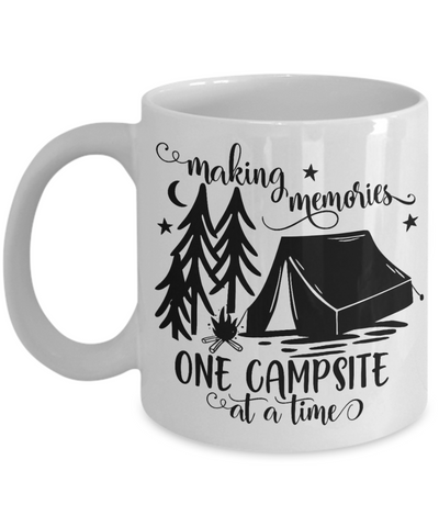 Making Memories One Campsite at a Time Mug Gift Camping Camp Adventure Novelty Birthday Ceramic Coffee Cup