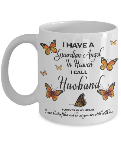 Husband In Loving Memory Mug Guardian Angel in Heaven Monarch Butterfly Gift Memorial Ceramic Coffee Cup