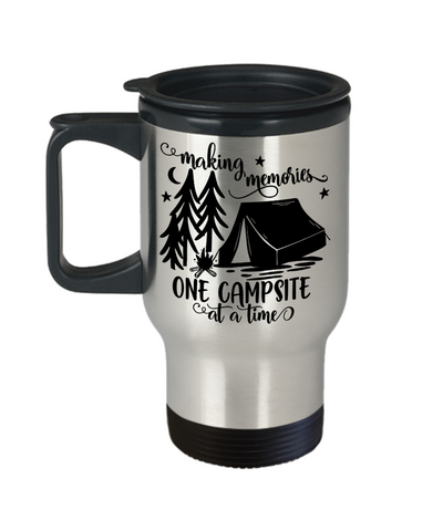 Making Memories One Campsite at a Time Insulated Travel Mug With Lid Gift Novelty Birthday Coffee Cup