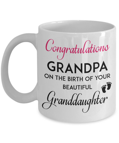 Congratulations Grandpa New Baby Granddaughter Gift Mug Birth Announcement Ceramic Coffee Cup
