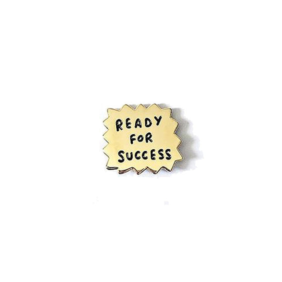 Ready For Success Gold Soft Enamel Motivational Pin