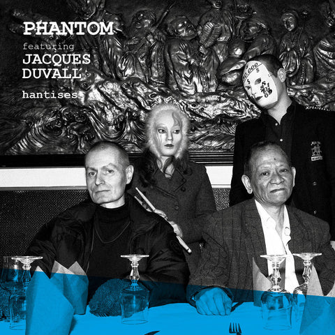 Phantom feat. Jacques Duvall Hantises Limited Vinyl edition