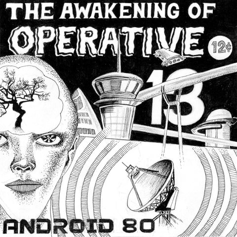 Android 80 THE AWAKENING OF OPERATIVE 13  (CD Album)