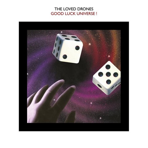 The Loved Drones  Good Luck Universe ! Vinyl