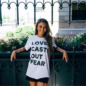 Love Casts Out Fear Unisex Tee