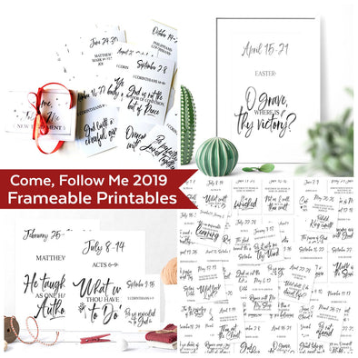 Come Follow Me 2019 Frameable Printables | Come Follow Me For Families | Instant Download