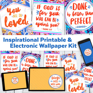 Inspirational Printable & Electronic Wallpaper Kit | Cell phone, Computer, Tablet Wallpaper + 3 Motivational Printable Downloads