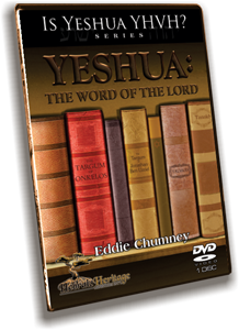 Yeshua: The Word of the Lord (Is Yeshua YHVH? Series) DVD
