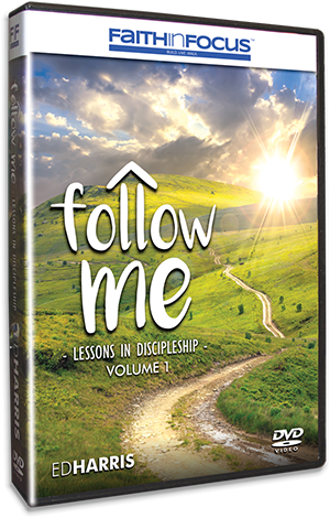Follow Me - Lessons in Discipleship VOLUME 1