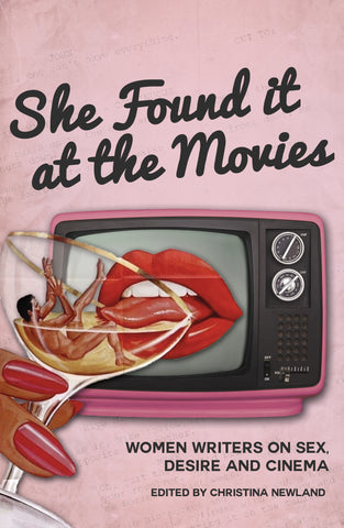 She Found it at the Movies by Christina Newland