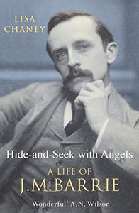 Hide-And-Seek With Angels: The Life of J.M. Barrie - creative writing course