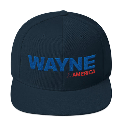 Wayne For America Snapback Hat