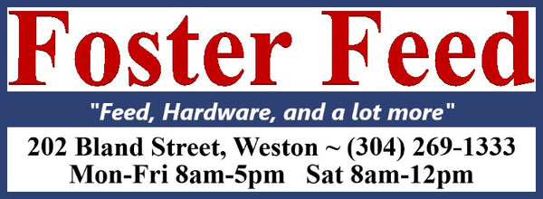 foster feed feed hardware and a lot more 202 bland street weston wv 304 269-1333