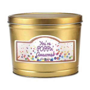 You're POPPin' Awesome! - Popcorn Gift Tin - Kettle Heroes Artisan Popcorn