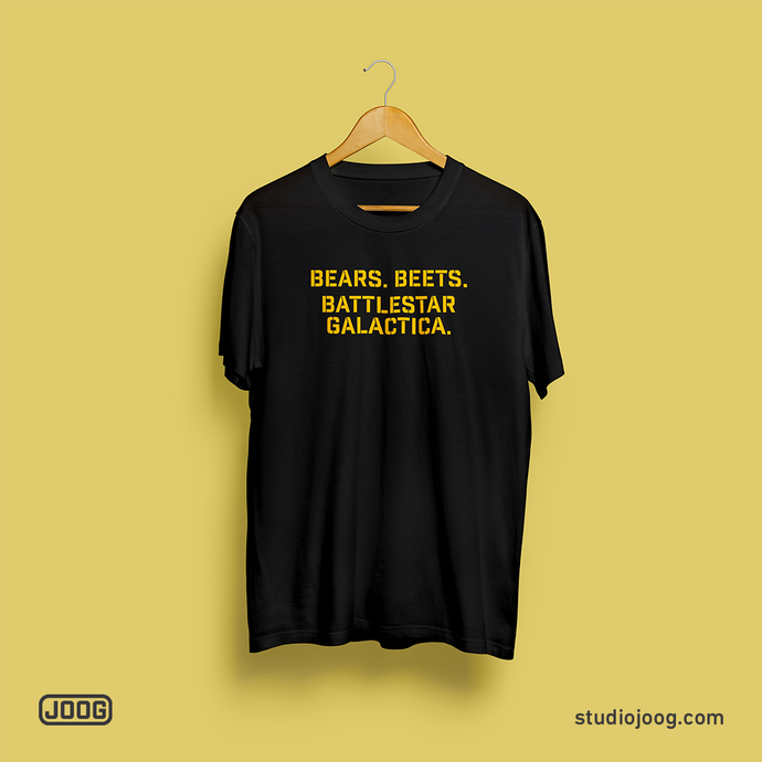 Bears. Beets. BSG. - t-shirt