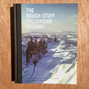 The Rough-Stuff Fellowship Archive