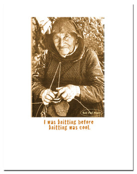 Greeting card for knitters: I was knitting