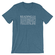 Reading Is Life Most Commonly Written Words Group printed color heather deep teal t-shirt