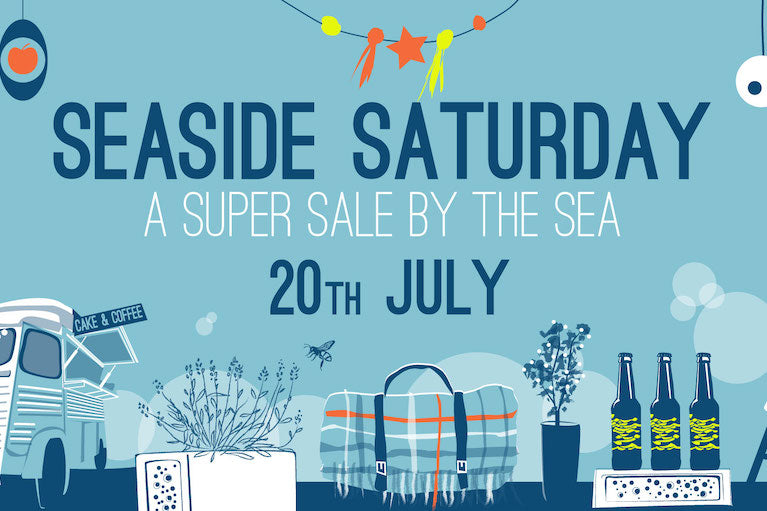 Seaside Saturday Sale - 20th July