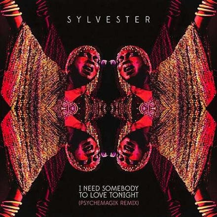 "Sylvester - I Need Somebody to Love Tonight: Psychemagik Remix (45rpm 12"" Vinyl EP)"