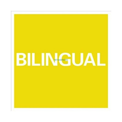 Pet Shop Boys - Bilingual (2018 Remastered Edition)