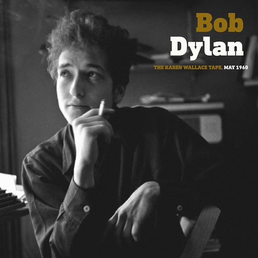 Bob Dylan - The Karen Wallace Tape, May 1960 (Import LP)