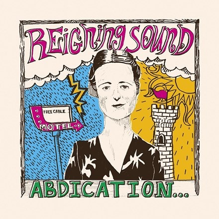 Reigning Sound - Abdication... For Your Love (Colored LP)