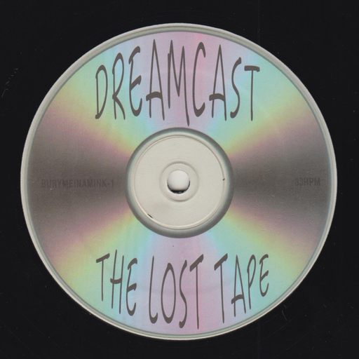 Dreamcast - The Lost Tape (LP)