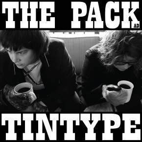 The Pack A.D. - Tintype (Gold Vinyl 10th Ann. Remastered LP)
