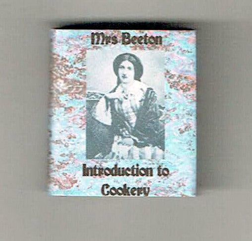 Mrs Beeton - Introduction to Cookery
