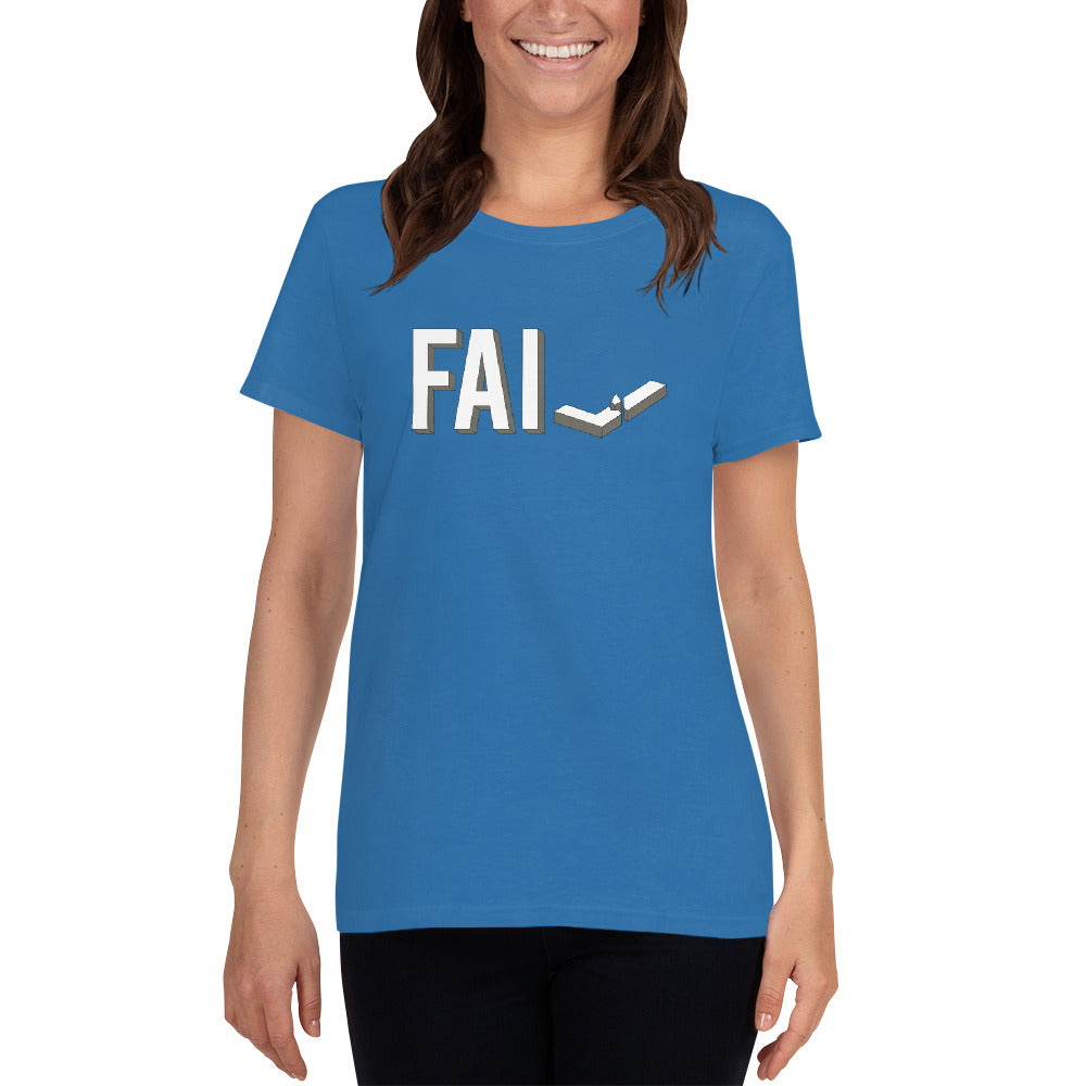 Fail - Ladies Cotton Short Sleeve T-Shirt
