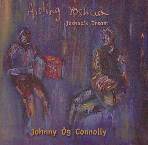 Johnny Og Connolly<h3>Joshua's Dream - Aisling Yoshua