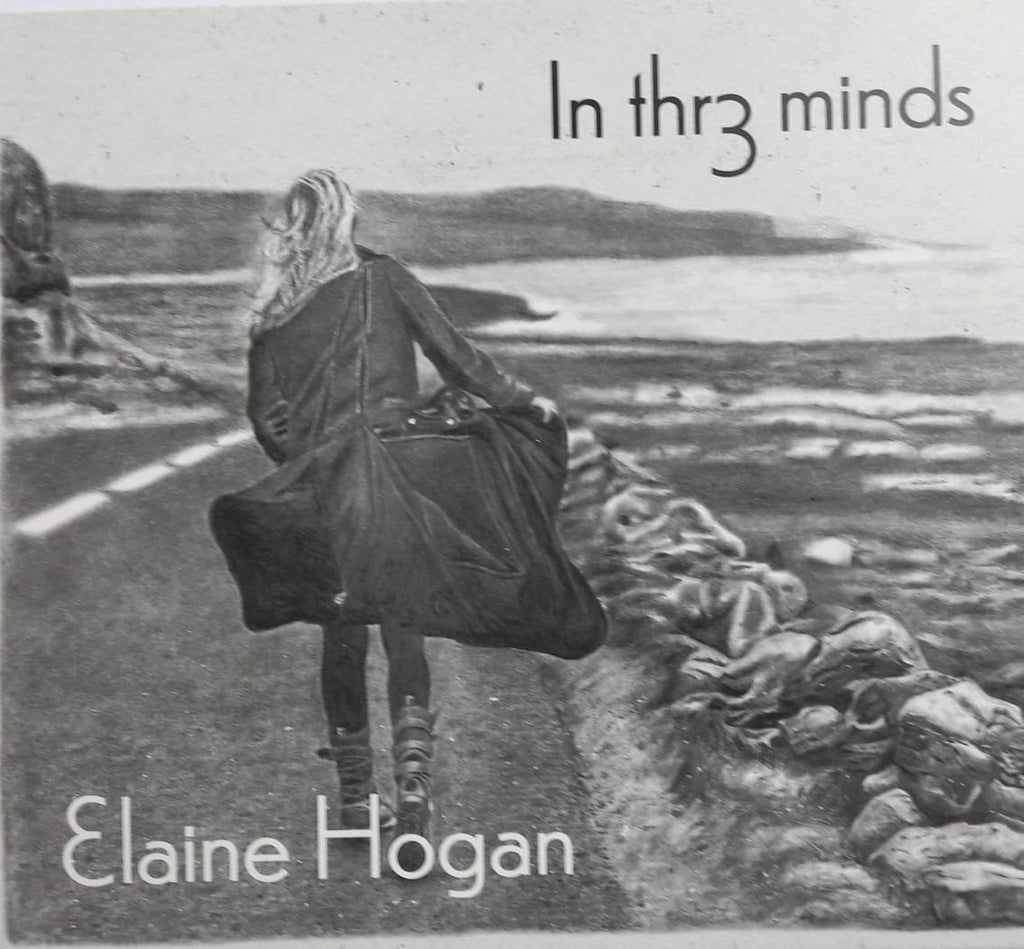 Elaine Hogan - In Thr3 Minds