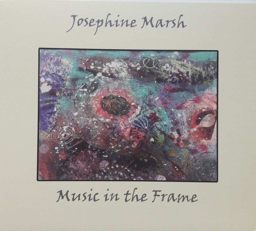 Josephine Marsh <h3> Music In The Frame