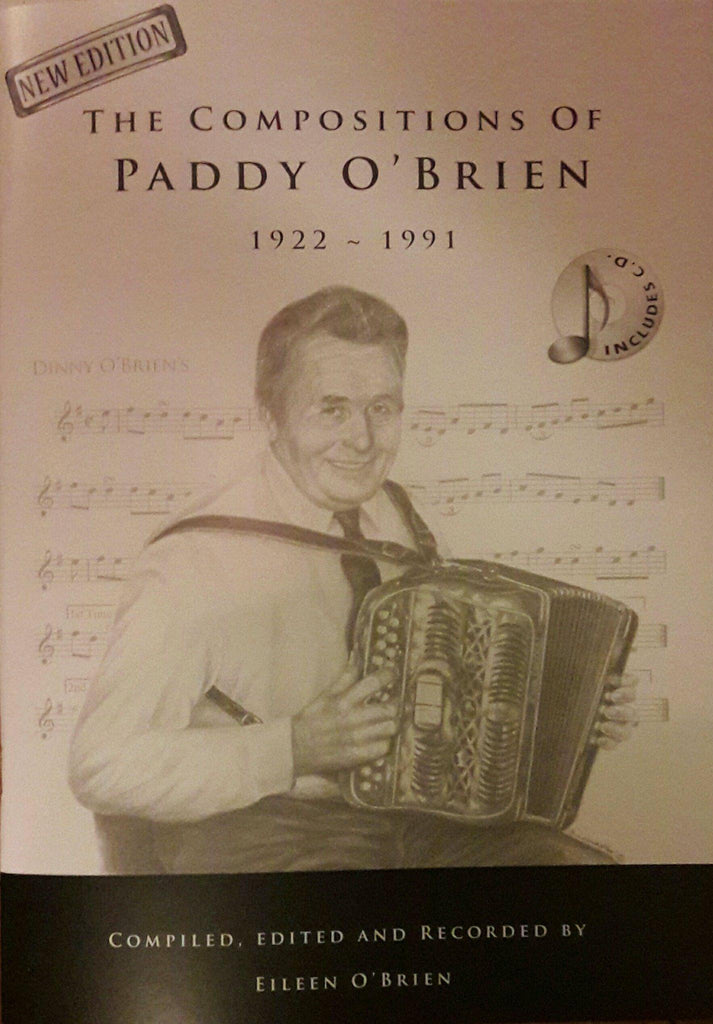 The Compositions of Paddy O' Brien 1922 - 1991 (New Edition with 3 cds )