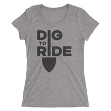 Dig to Ride - Womens