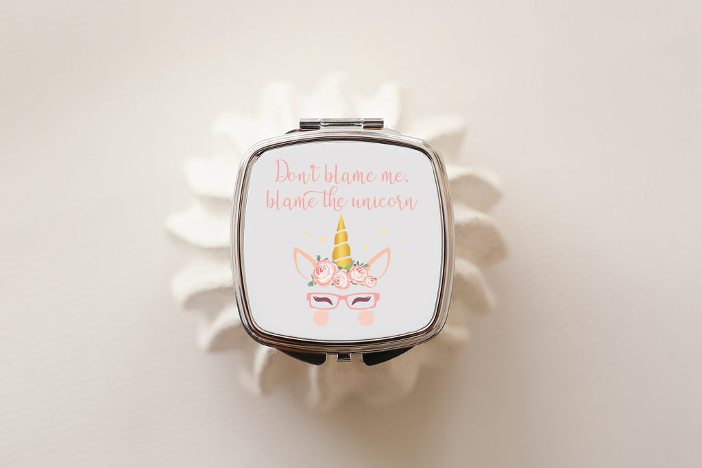 Don't blame me blame the unicorn - Unicorn Compact Mirror - Fairy Specs