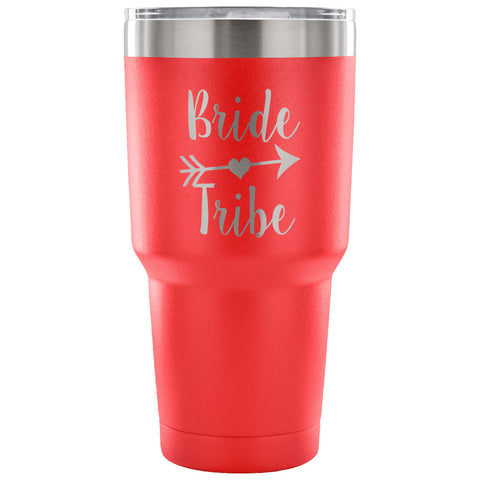 Bride Tribe 30 oz Tumbler - Travel Cup, Coffee Mug