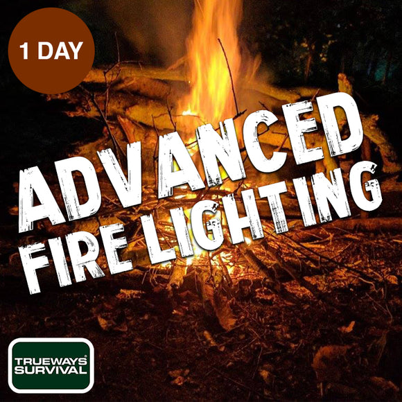 1 DAY ADVANCED FIRE LIGHTING COURSE