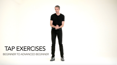 Tap Exercises: Beginning to Advanced Beginning