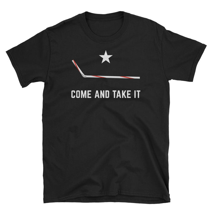 Come and Take it T-Shirt: Plastic Straws