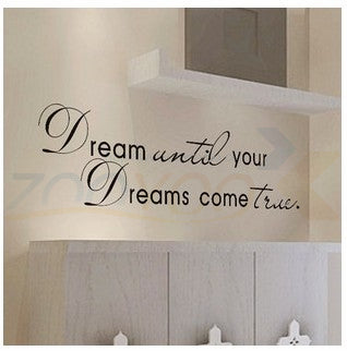Veggdekor veggord, Dream until your dreams come true