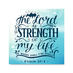 Ezposterprints - The Lord Is Strength Of My Life