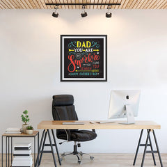 Ezposterprints - Dad! You Are My Super Hero, I love you so much | Father's Day Posters - 24x24 ambiance display photo sample