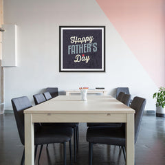 Ezposterprints - Happy Father's Day | Father's Day Posters - 32x32 ambiance display photo sample